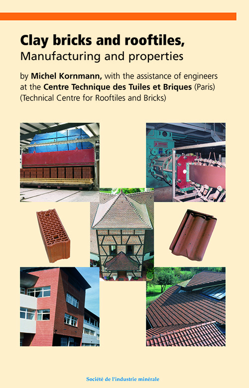 Clay bricks and rooftiles, manufacturing and properties