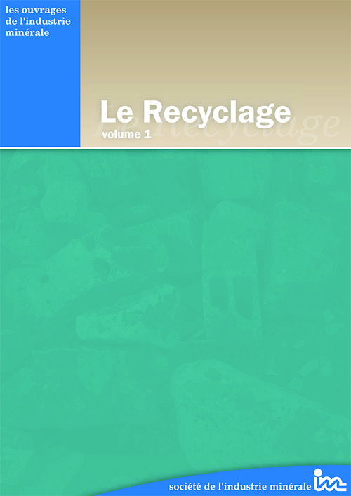 Le Recyclage, volume 1